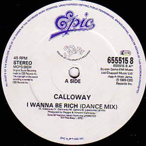 CALLOWAY - I WANNA BE RICH