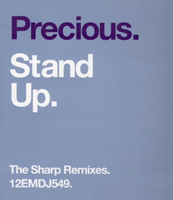PRECIOUS - STAND UP (SHARP REMIXES)