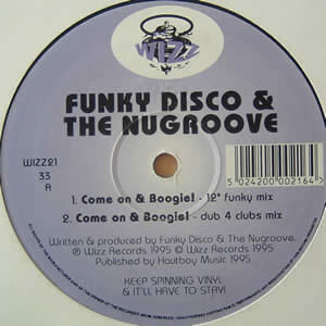 FUNKY DISCO & THE NUGROOVE - COME ON & BOOGIE