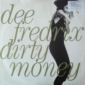 DEE FREDRIX - DIRTY MONEY