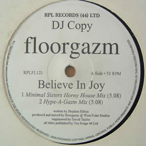 FLOORGAZM - BELIEVE IN JOY / THE VIPER