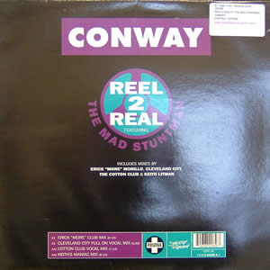 REEL 2 REAL feat THE MAD STUNTMAN - CONWAY