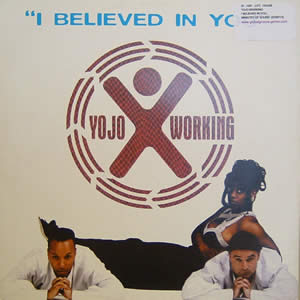YOJO WORKING - I BELIEVED IN YOU