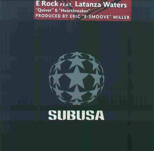 E Rock Feat. Latanza Waters - Quiver & Heartbreaker