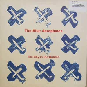 THE BLUE AEROPLANES - THE BOY IN THE BUBBLE