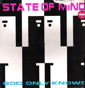STATE OF MIND - God Only Knows