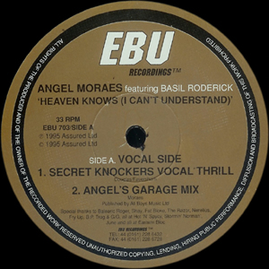 ANGEL MORAES feat BASIL RODERICK - HEAVEN KNOWS (I CANT UNDERSTAND)