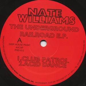 NATE WILLIAMS - THE UNDERGROUND RAILROAD TRACK EP