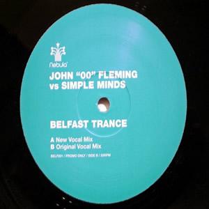 John '00' Fleming vs. Simple Minds - Belfast Trance 2001