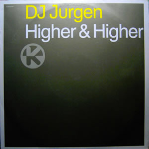 DJ JURGEN - HIGHER AND HIGHER