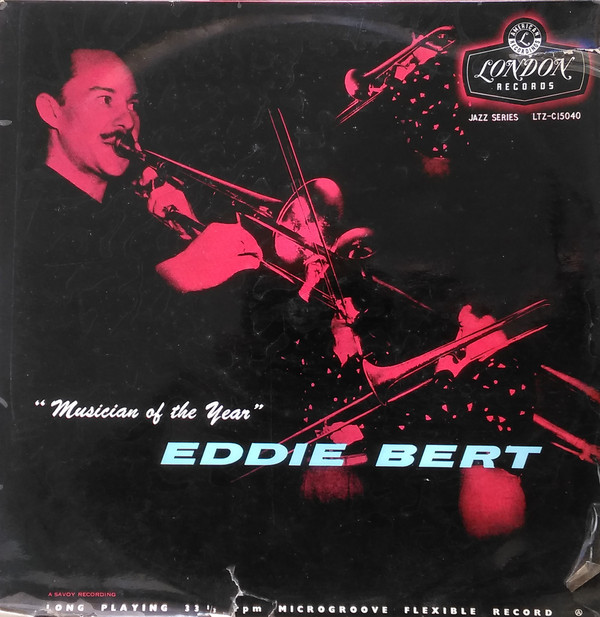 Eddie Bert - Musician Of The Year