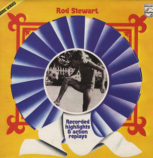 Rod Stewart - Recorded Highlights & Action Replays
