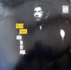 George Benson - While The City Sleeps?