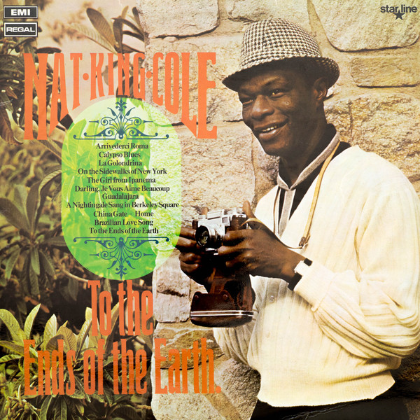Nat King Cole - To The Ends Of The Earth