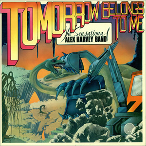 Sensational Alex Harvey Band, The - Tomorrow Belongs To Me
