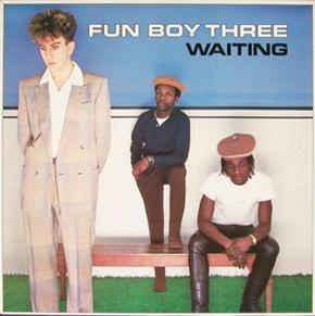 Fun Boy Three - Waiting