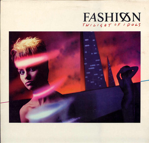 Fashion - Twilight Of Idols