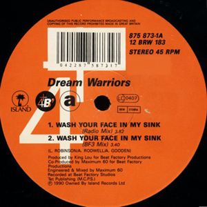 Dream Warriors - Wash Your Face In My Sink