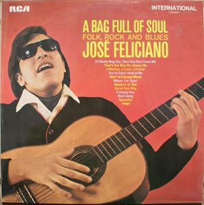Jos? Feliciano - A Bag Full Of Soul
