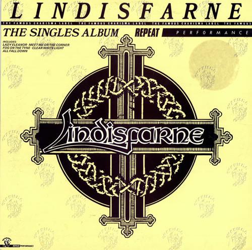 Lindisfarne -  Singles Album Repeat Performance