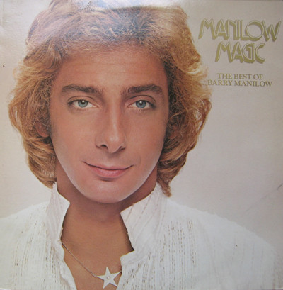 Barry Manilow - Manilow Magic The Best Of Barry Manilow