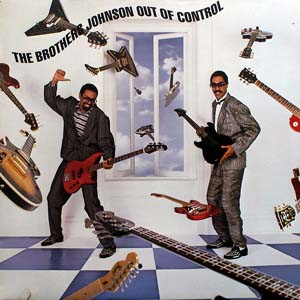 Brothers Johnson, The - Out Of Control