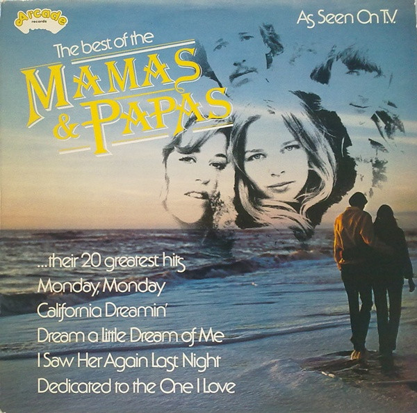 Mamas & The Papas, The - The Best Of