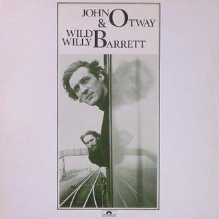 John Otway & Wild Willy Barrett - John Otway & Wild Willy Barrett