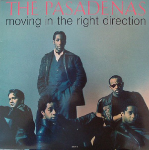 Pasadenas, The - Moving In The Right Direction