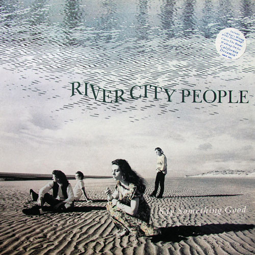 River City People - Say Something Good