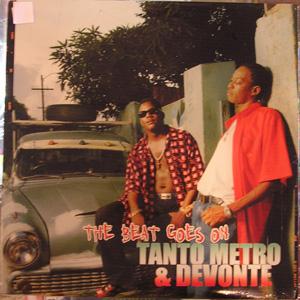 Tanto Metro & Devonte - The Beat Goes On