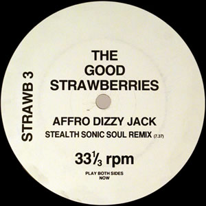 THE GOOD STRAWBERRIES - AFRO DIZZY JACK