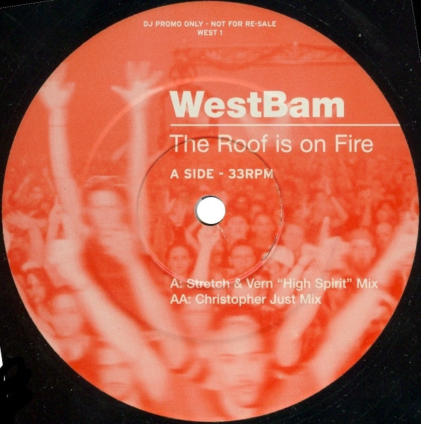WESTBAM - ROOF IS ON FIRE (PROMO)