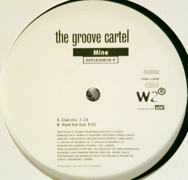 THE GROOVE CARTEL - MINE