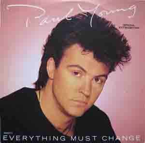 Paul Young - Everything Must Change (Special Extended Mix)