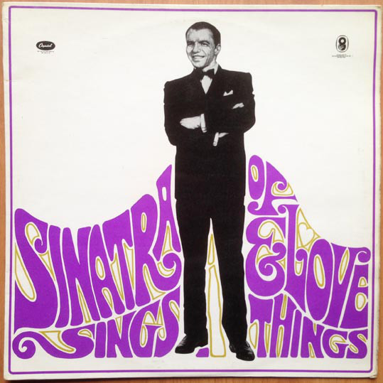 Frank Sinatra - Sinatra Sings?Of Love And Things
