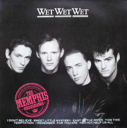 Wet Wet Wet - The Memphis Sessions