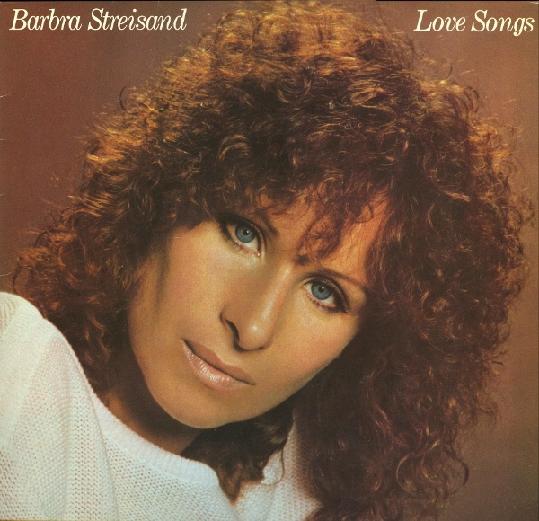 Barbra Streisand - Love Songs
