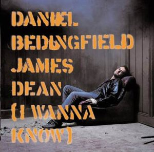 Daniel Bedingfield - James Dean (I Wanna Know)
