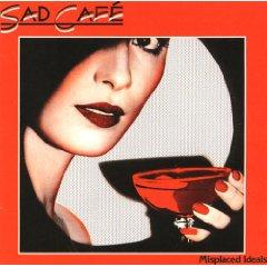 Sad Caf? - Misplaced Ideals
