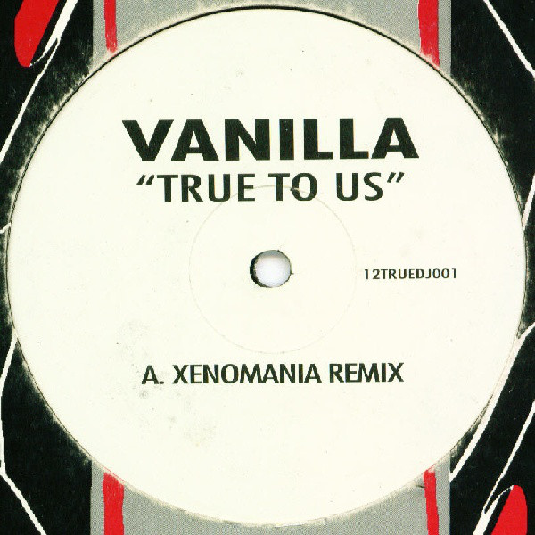 Vanilla - True To Us