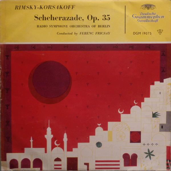 Rimsky-Korsakoff - Scheherazade