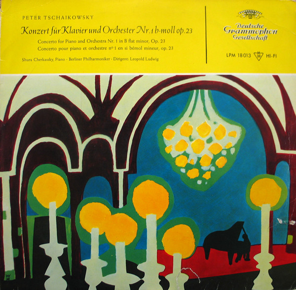 Peter Tschaikowsky, Shura Cherkassky, Berliner Sy - Koncert F?r Klavier & Orchester N 1 B-Moll Op. 2
