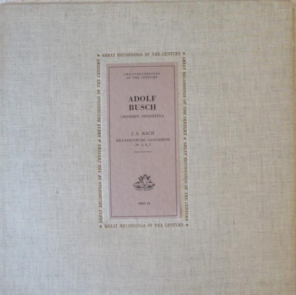 Busch Adolf - Brandenburg Concertos 3 - 4 - 5