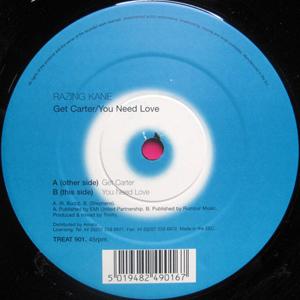 Razing Kane - Get Carter / You Need Love