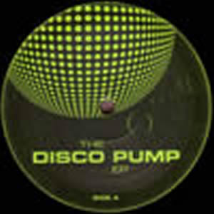 VARIOUS ARTISTS - THE DISCO PUMP EP