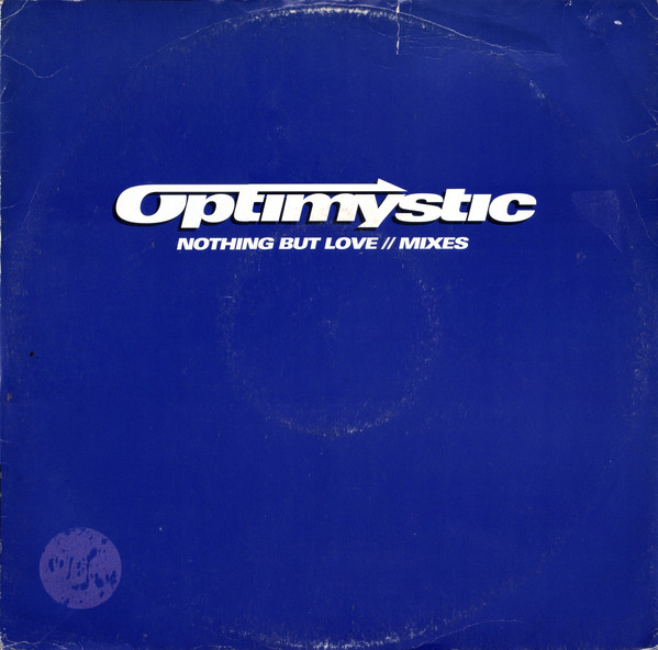 OPTIMYSTIC - NOTHING BUT LOVE