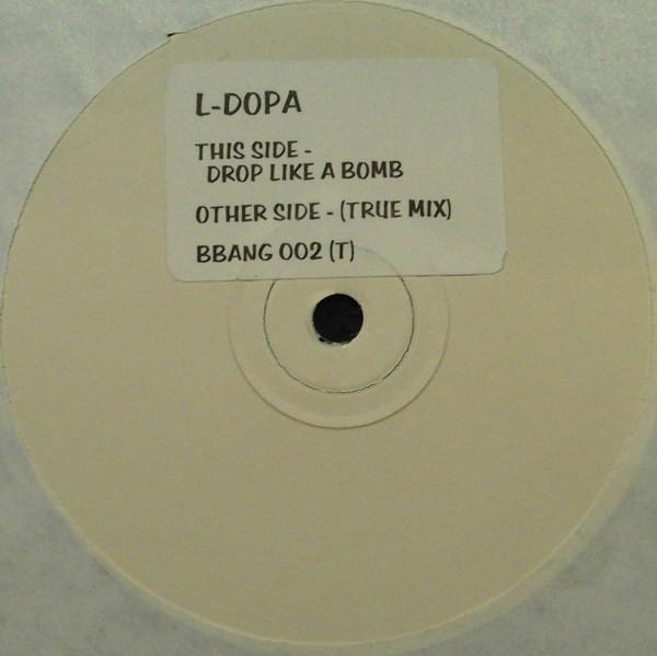 L-DOPA - DROP LIKE A BOMB