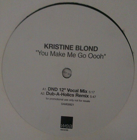 KRISTINE BLONDE - YOU MAKE ME GO OOOH (DND MIX)