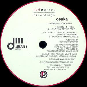 OSAKA - UCHOUTEN / FREE / LOVE WILL SET ME FREE